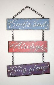 'Smile And Always Sing Along' Metal Hanging Musical Sign
